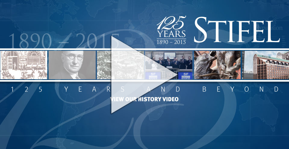 Stifel | 125th Anniversary Video