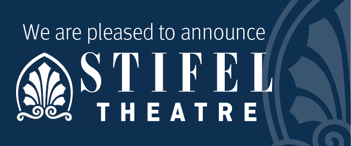 "Peabody Opera House is now ""Stifel Theatre!"""